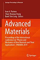 """Advanced Materials: Proceedings of the International Conference on """"Physics and Mechanics of New Materials and Their Applications"""", PHENMA 2019 (Springer Proceedings in Materials (6))"""