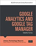 Farney, T: Google Analytics and Google Tag Manager (Library Technology Reports)
