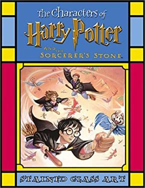 The Characters of Harry Potter and the Sorcerer's Stone Stained Glass Art (Harry Potter Stained Glass Books)