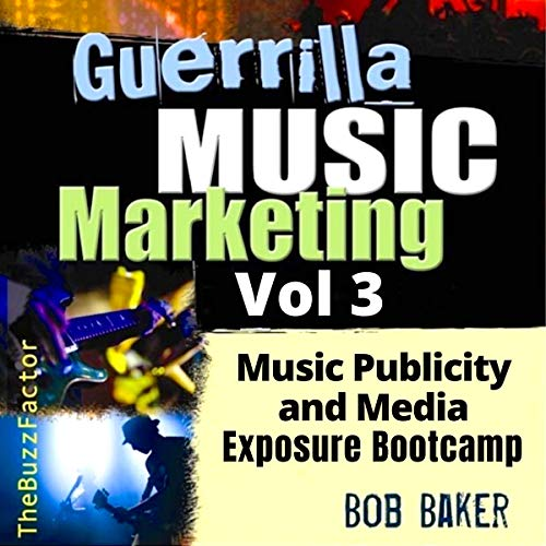 Guerrilla Music Marketing, Vol 3  By  cover art
