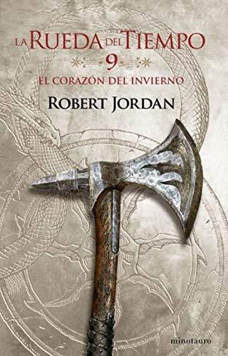 La Rueda del Tiempo nº 09/14 El Corazón del invierno (Biblioteca Robert Jordan)