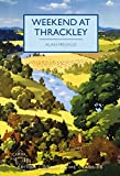 Weekend at Thrackley (British Library Crime Classics) (English Edition)
