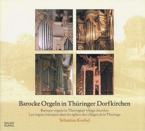 Barocke Orgeln in Thüringer Dorfkirchen