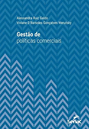 Gestão de políticas comerciais (Série Universitária) (Portuguese Edition)