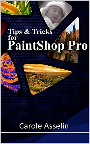 Tips & Tricks for PaintShop Pro (English Edition)