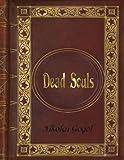 Nikolai Gogol - Dead Souls