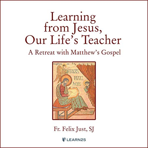 『Learning from Jesus, Our Life's Teacher: A Retreat With Matthew's Gospel』のカバーアート