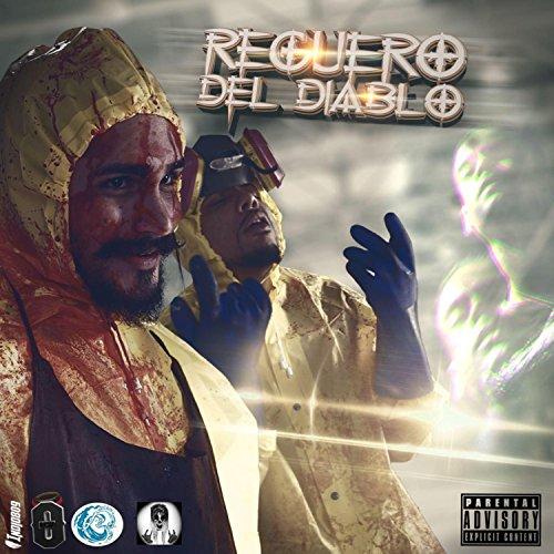 Reguero Del Diablo (feat. Flynt Hustle) [Explicit]