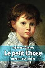 Le petit Chose: Histoire d?un enfant (French Edition)