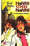 Hanni und Nanni in tausend Nöten. (Bd. 8). ( Ab 10 J.)