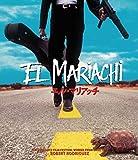 エル・マリアッチ [Blu-ray]
