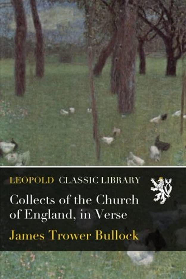 なかなか宇宙飛行士恩赦Collects of the Church of England, in Verse