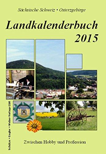 Landkalenderbuch 2015: Zwischen Hobby und Profession