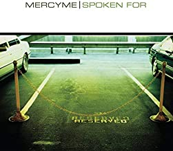 Spoken for by Mercy Me (2002) Audio CD