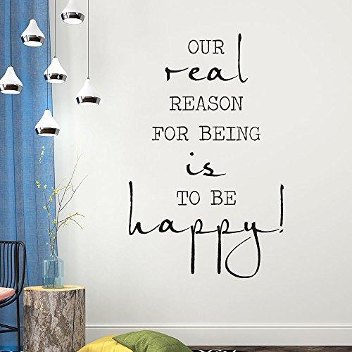 KLEBEHELD® Wandtattoo Our real reason for being is to be happy | englischer Spruch | Farbe schwarz, Größe 36x60cm