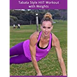 Tabata Style HIIT Workout with Weights