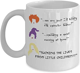 Hocus Pocus Halloween coffee mug, Winifred Mary Sarah Sanderson sisters decor movie merchandise, Billy Butcherson funny quotes, All Hallows eve Samhain gifts, Dani Dennison girls gift for women