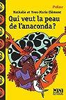 Qui veut la peau de l'anaconda ? par Clément