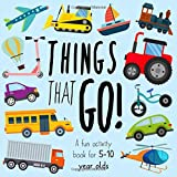 Things That Go!: A Fun Activity Book for 5-10 Year Olds