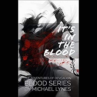 It's in the Blood     The Blood Series              By:                                                                                                                                 Michael Lynes                               Narrated by:                                                                                                                                 David Bosco                      Length: 1 hr and 51 mins     20 ratings     Overall 4.6