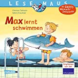 LESEMAUS 54: Max lernt schwimmen...