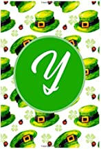 Y: Latter Y Notebook 6x9 Journal for Writing Down Daily Habits,Diary,Notebook,Gag Gift -120 Pages-(Gift For Happy St. Patrick's Day Notebook)