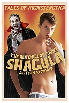 The Revenge of Count Shagula by [Justin MacCormack]