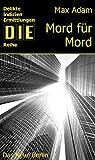Mord für Mord (DIE-Reihe) (German Edition)
