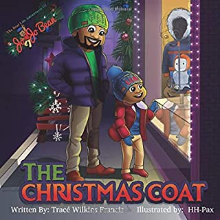 The Christmas Coat (The Real Life Adventures of Jo Jo Bean)
