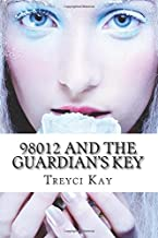 98012 and the Guardian's Key (The Aretian Chronicles)