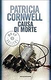 Causa di morte (Oscar bestsellers Vol. 962)