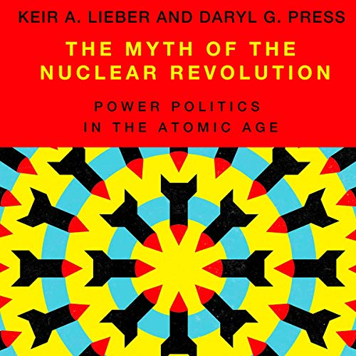 The Myth of the Nuclear Revolution cover art