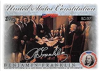 Benjamin Franklin trading card 2006 Topps #SCBF United States Constitution