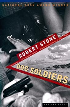 Dog Soldiers by [Robert Stone]