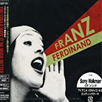 You Could Have It So Much Better by Franz Ferdinand (2005-12-07)