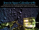 Jews in Space Calendar 5781: 14 month 2020-2021 calendar featuring Jewish and American holidays, weekly Torah portions, select candle lighting times, and more
