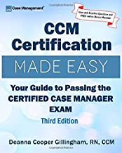 CCM Certification Made Easy: Your Guide to Passing the Certified Case Manager Exam