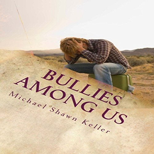 Bullies Among Us audiobook cover art