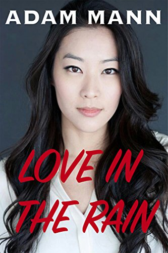 Book: Love in the Rain by Adam Mann