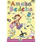 Amelia Bedelia Chapter Book #9: Amelia Bedelia on the Job