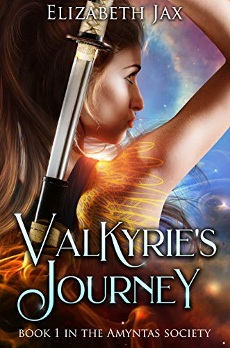 Valkyrie's Journey: Book 1 in the Amyntas Society