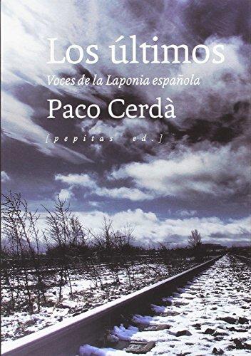 Los últimos: Voces de la Laponia española