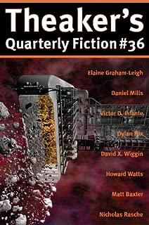 Theaker's Quarterly Fiction #36