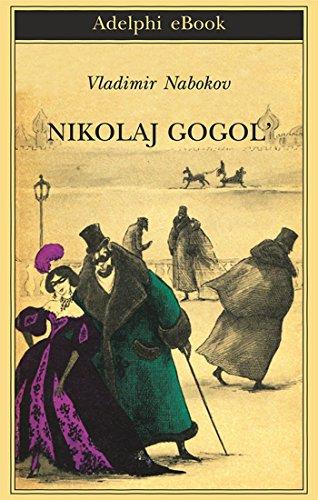 Nikolaj Gogol' (Biblioteca Adelphi Vol. 629)