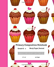 """Primary Composition Notebook Grades K-2 Story Paper Journal 8"""" x 10"""" 120 Pages: Chocolate Glazed Cupcakes Workbook 