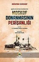 Cosima Deniz Meydan Muharebesinde Moskof Donanmasinin Perisanligi