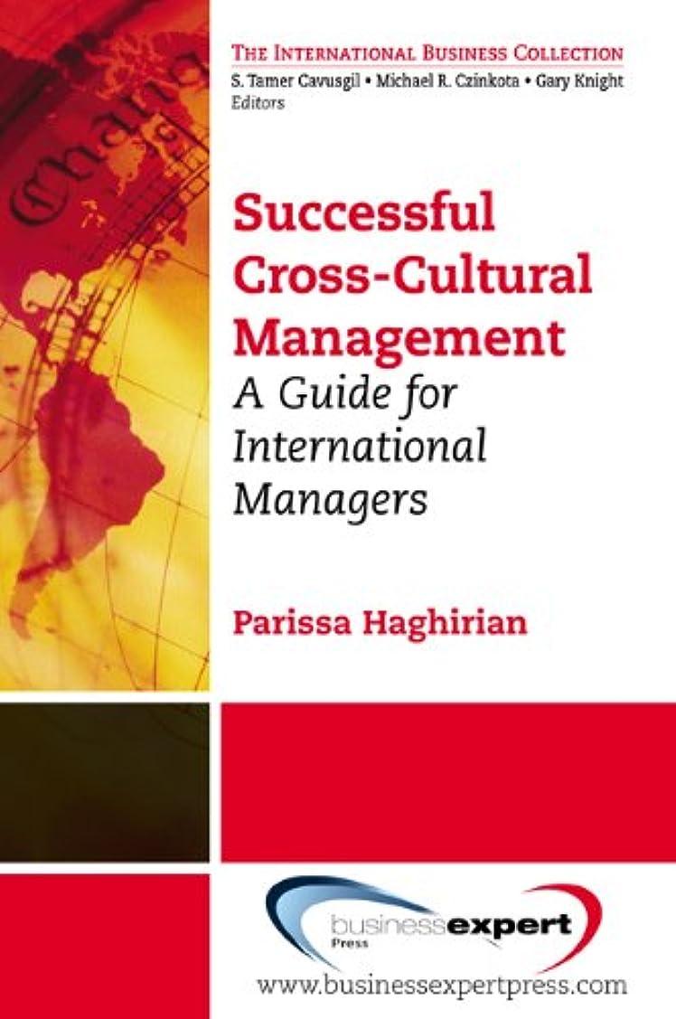 レモン誇りあいさつSuccessful Cross- Cultural Management: A Guide for International Managers (English Edition)