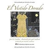 El Vestido Dorado (Spanish Edition)