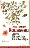 Lettres élémentaires sur la botanique