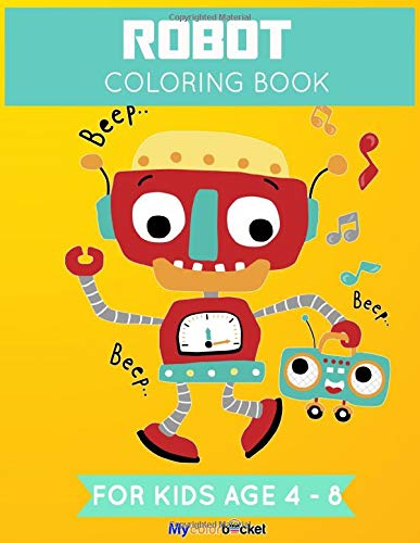 Robot Coloring Book: Fun Robot Coloring Book For Kids Ages 4-8, 20 Robots To Coloring and Drawing, Big Size 8.5*11in with Glossy Cover